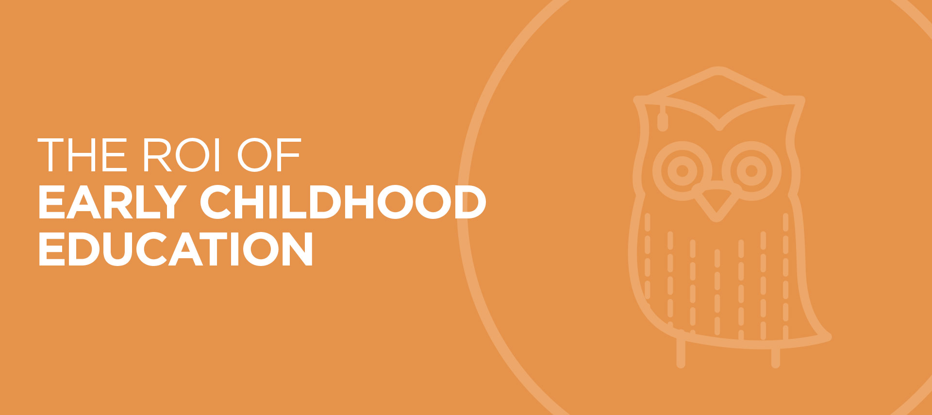 roi of early childhood education