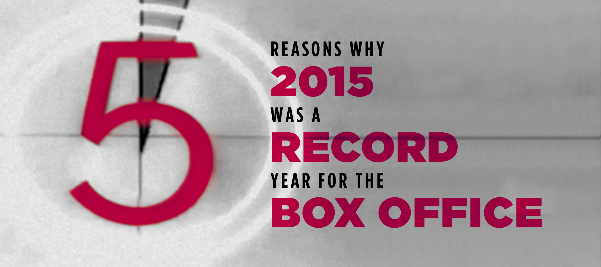 5 reasons why 2015 was a record year for box office
